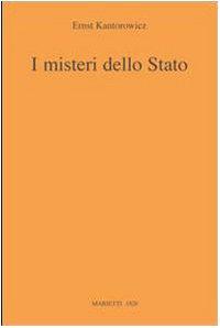 I misteri dello Stato (8821194396) by Ernst H. Kantorowicz