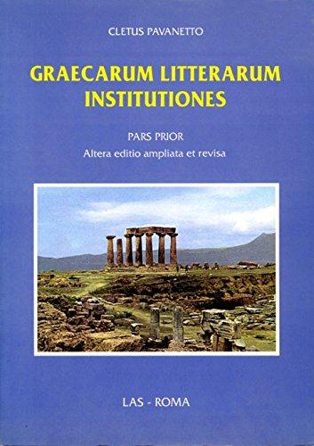 9788821303357: Graecarum litterarum institutiones. Pars prior