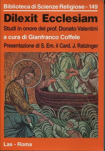 Dilexit Ecclesiam: Studi in onore del Prof.: Valentini, Donato, comp.