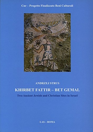 9788821305252: Khirbet Fattir-Bet Gemal. Two ancient jewish and christian sites in Israel (Fuori collana)