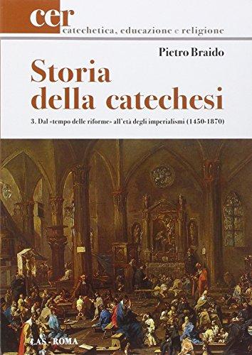 9788821311857: Storia della catechesi: 3 (Catechetica, educazione e religione)