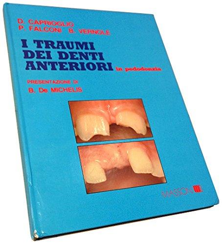 9788821415241: I traumi dei denti anteriori in pedodonzia