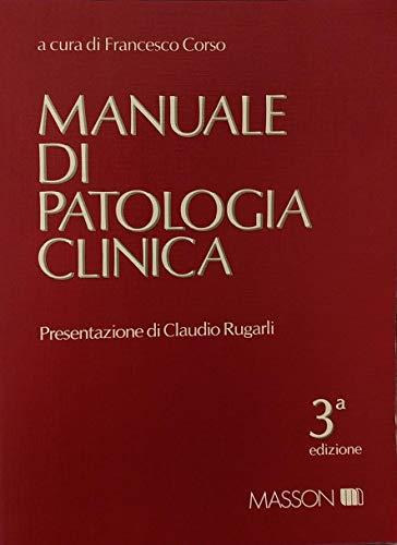 9788821421402: Manuale di patologia clinica