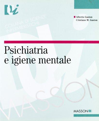 9788821423703: Psichiatria e igiene mentale