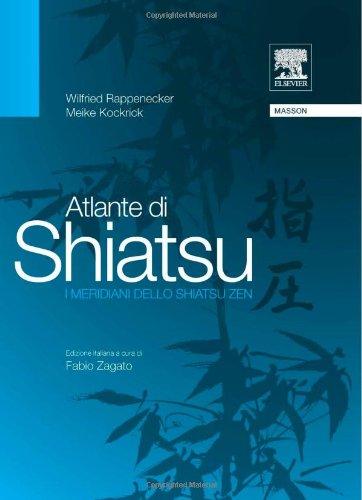 9788821425028: Atlante di shiatsu. I meridiani dello shiatsu zen