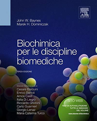 Biochimica per le discipline biomediche: John W. Baynes;