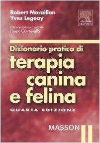 9788821428197: Dizionario pratico di terapia canina e felina