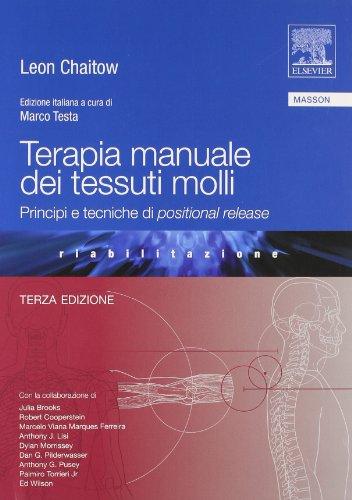 Terapia manuale dei tessuti molli. Principi e tecniche di positional release (9788821429651) by [???]