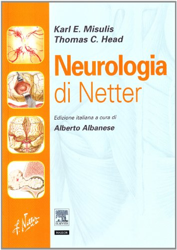 Neurologia di Netter (9788821430411) by Karl E. Misulis; Thomas C. Head