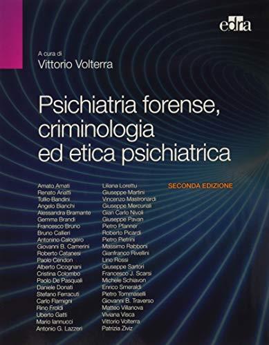 9788821430589: Psichiatria forense, criminologia ed etica psichiatrica