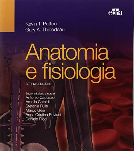 9788821430664: Anatomia e fisiologia