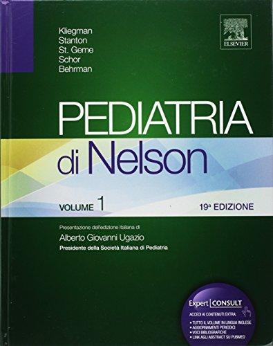 Pediatria di Nelson [2 Volumi]: B.Stanton, J.St. Geme,