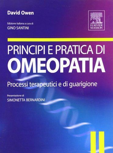 9788821430817: Principi e pratica di omeopatia. Processi terapeutici e di guarigione