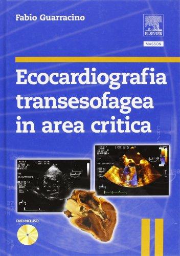 9788821430886: Ecocardiografia transesofagea in area critica. Con DVD