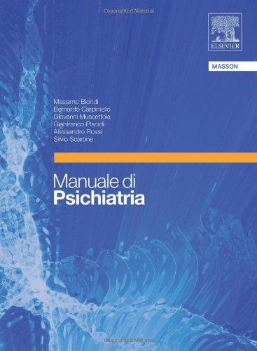 Manuale di psichiatria: Massimo Biondi; Bernardo