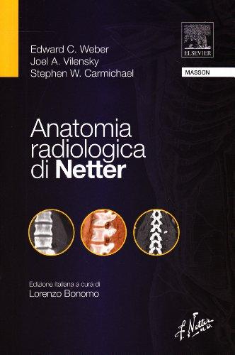 9788821431487: Anatomia radiologica di Netter