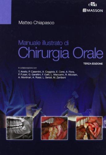 9788821434693: Manuale illustrato di chirurgia orale