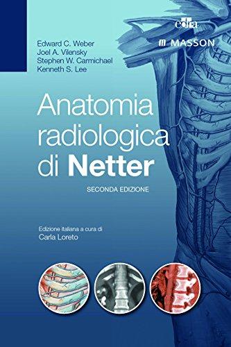 9788821439742: Anatomia radiologica di Netter