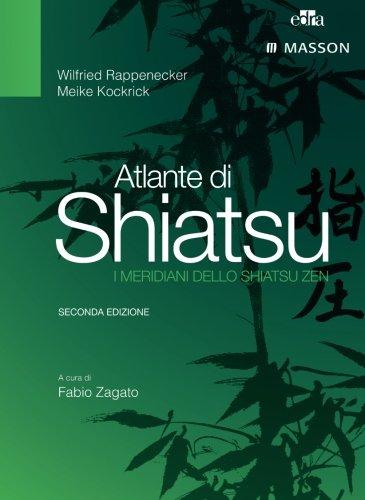 9788821439803: Atlante di shiatsu. I meridiani dello shiatsu zen