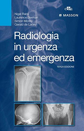 9788821439933: Radiologia in urgenza ed emergenza