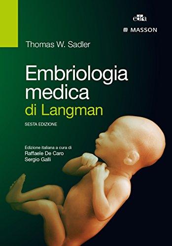 9788821440434: Embriologia medica di Langman