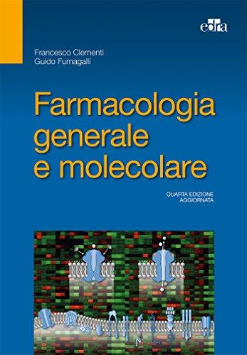 9788821441820: Farmacologia generale e molecolare