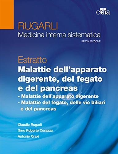 9788821443848: Rugarli. Medicina interna sistematica. Estratto: Malattie dell'apparato digerente, del fegato e del pancreas