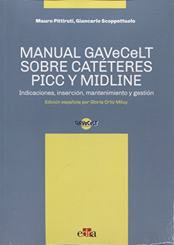 9788821447426: Manual GAVeCeLT sobre Catéteres PICC y MIDLINE - Libros de salud humana - Edizioni Edra