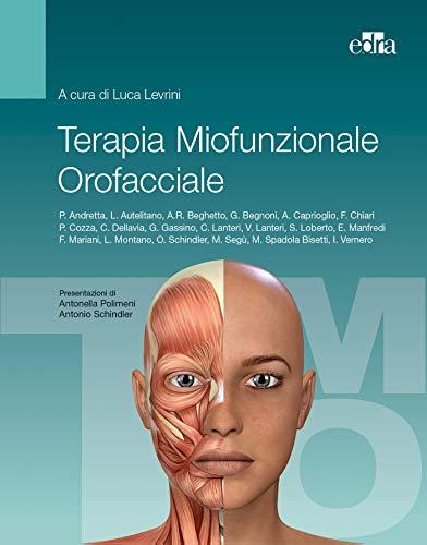 9788821449635: Terapia miofunzionale orofacciale