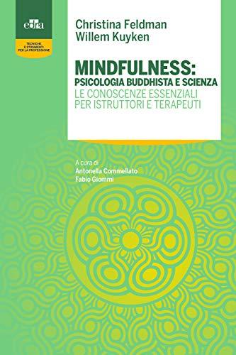 9788821451652: Mindfulness: psicologia buddhista e scienza