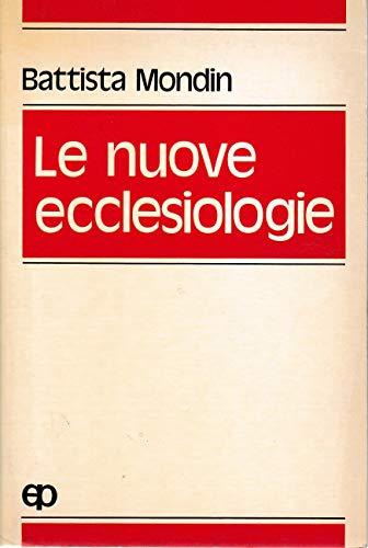 9788821500183: Le nuove ecclesiologie. Un'immagine attuale della Chiesa (Teologia)