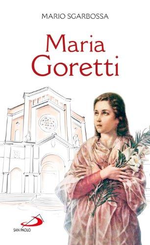 9788821512742: Maria Goretti (Fiori di cielo)