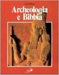 Archeologia e Bibbia (8821515850) by Alan Millard