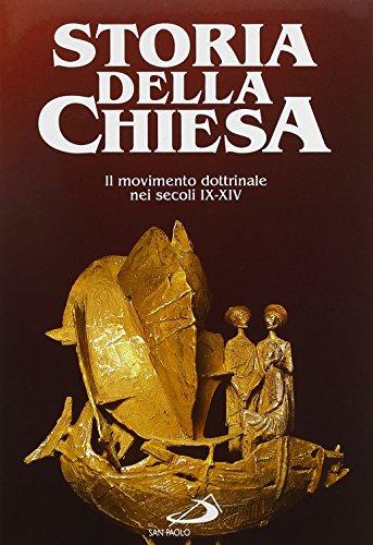 9788821522185: Il movimento dottrinale nei secoli IX-XIV