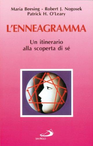 L'enneagramma. Un itinerario alla scoperta di sé: Beesing, Maria, Nogosek,