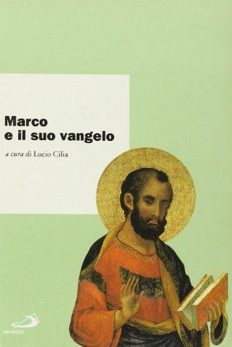 Marco e il suo vangelo. Atti del