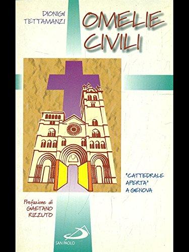 "Omelie civili. ""Cattedrale aperta"" a Genova.: Tettamanzi, Dionigi"