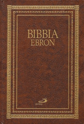 9788821540226: Bibbia Ebron. Nuovissima versione dai testi originali