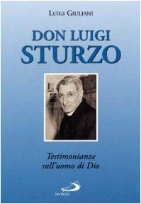 9788821543227: Don Luigi Sturzo. Testimonianze sull'uomo di Dio