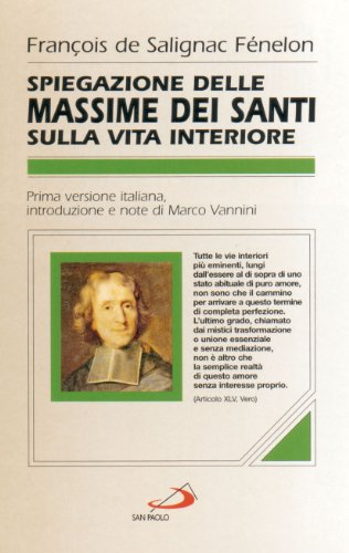 Spiegazioni delle massime dei santi sulla vita interiore (8821546608) by François Fénelon