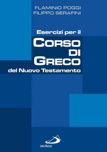 9788821549670: Esercizi per il corso di greco del Nuovo Testamento (Guida alla Bibbia)