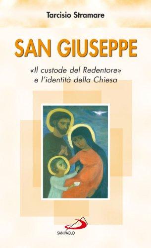 San Giuseppe. «Il custode del Redentore» e: Tarcisio Stramare