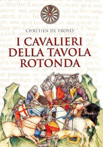 I cavalieri della Tavola rotonda (9788821553707) by Chrétien De Troyes