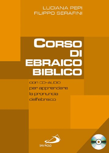 9788821557422: Corso di ebraico biblico. Con CD Audio (Vol. 1)