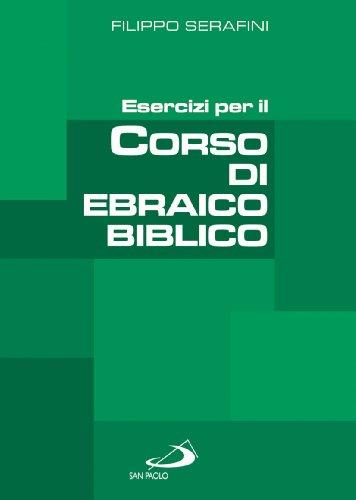 9788821557439: Esercizi per il corso di ebraico biblico