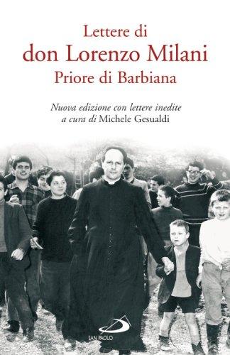 Lettere di don Lorenzo Milani. Priore di: Milani, Lorenzo