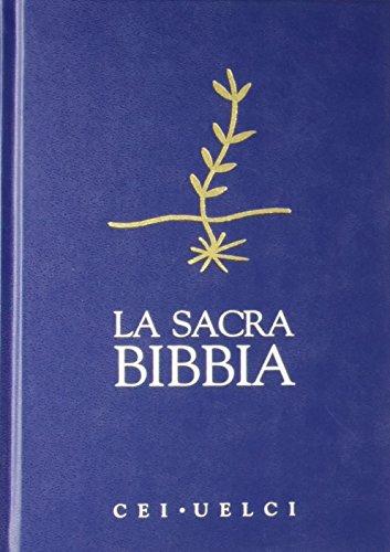 9788821561573: La Sacra Bibbia. UELCI. Versione ufficiale della Cei