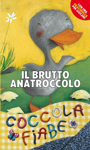9788821564246: Il brutto anatroccolo. Ediz. illustrata (Racconti fiabeschi)