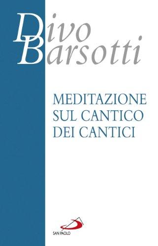 Meditazione sul Cantico dei cantici (8821570304) by Divo Barsotti