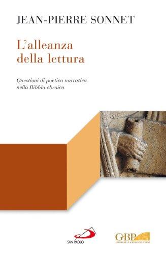 L'Alleanza Della Lettura: Questioni Di Poetica Narrativa: Sonnet, Jean-Pierre